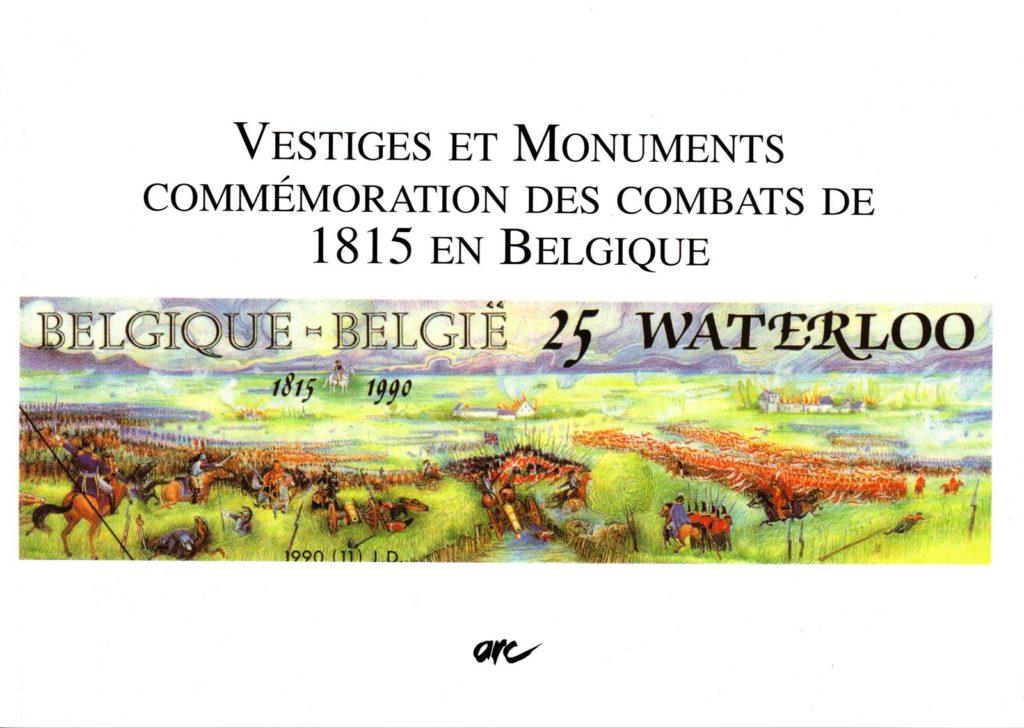 Vestiges et monuments Commémoration des combats de 1815 en Belgique